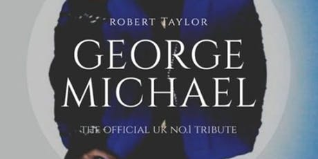 A Tribute To George Michael with Robert Taylor tickets
