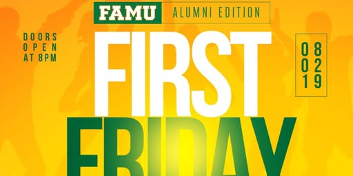 First Friday FAMU Alumni Edition #BeOutDayJax