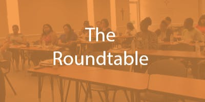 The Roundtable - A Community Conversation