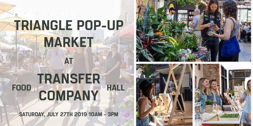Triangle Pop-Up at Transfer Co.