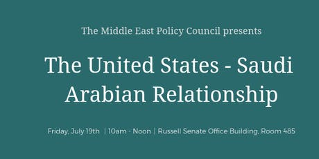 The United States - Saudi Arabian Relationship tickets
