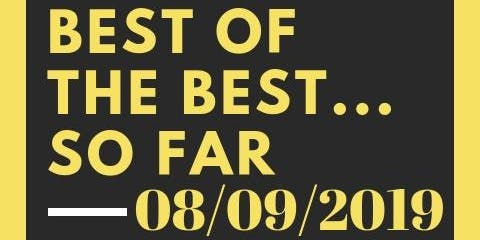 Best of the Best ... So Far