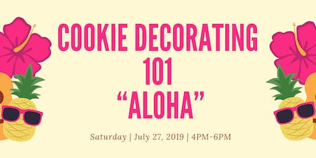 Cookie Decorating Class 101 - ADULTS CLASS tickets