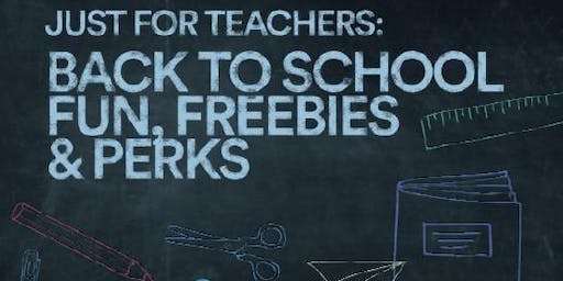 Just For Teachers: Back To School Event!