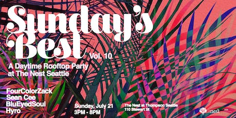 Sunday's Best: Daytime Rooftop Party at The Nest Vol. 10 tickets