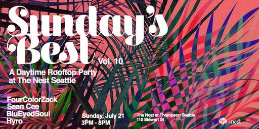 Sunday's Best: Daytime Rooftop Party at The Nest Vol. 10