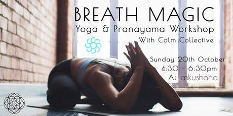 Breath Magic (Yoga & Pranayama Workshop) tickets