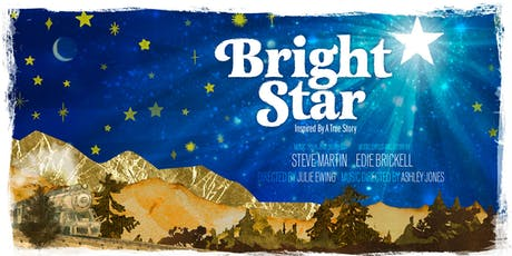 Bright Star - General Admission tickets