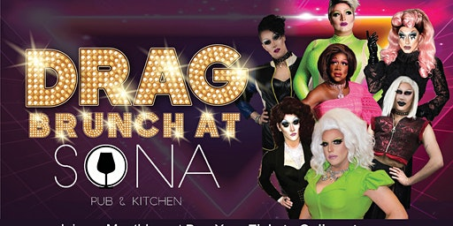 Drag Brunch at Sona Pub & Kitchen