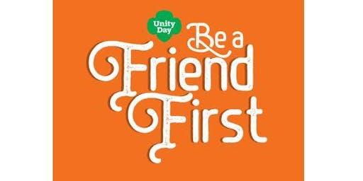 Be a Friend First