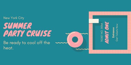 Summer Party Cruise NYC  tickets