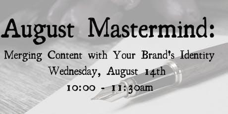 Monthly Mastermind: August tickets
