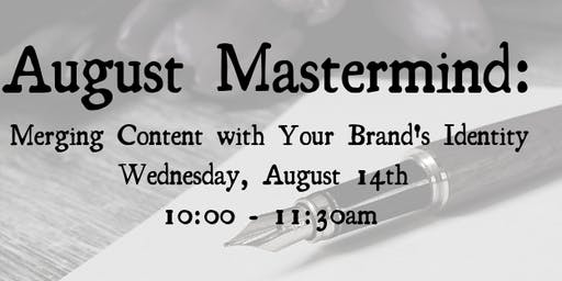 Monthly Mastermind: August