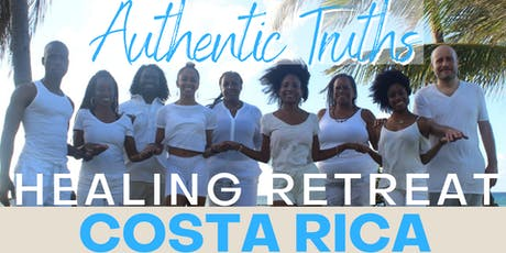 Costa Rica Holistic Healing Retreat - Authentic Truths tickets