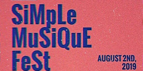 SiMpLe MuSiQuE Fest tickets