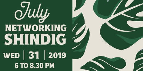 July Networking Shindig tickets