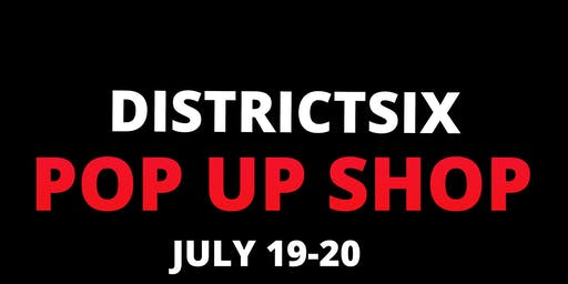 DistrictSix Pop-Up Shop