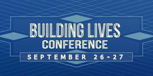 Building Lives Conference