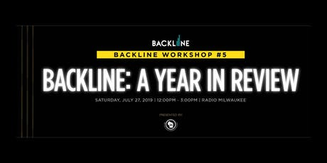 Backline: A Year In Review tickets