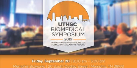 UTHSC Biomedical Symposium: Pathway to Discovery tickets
