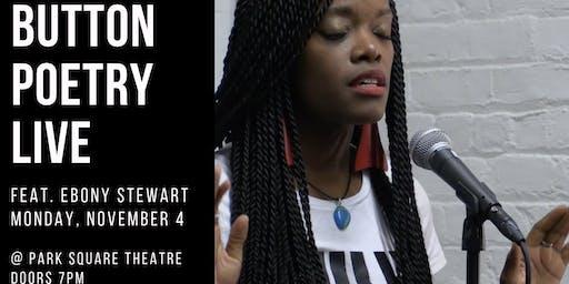 Button Poetry Live November! feat. Ebony Stewart!