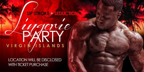 Sip Stroke and Seduction tickets