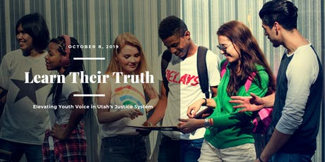 Learn Their Truth: Elevating Youth Voice in Utah's Justice System tickets