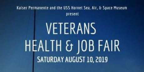 USS Hornet & Kaiser Permanente Veteran's Health & Job Fair  tickets