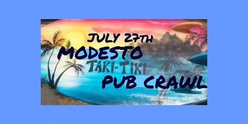 Get Lei'd - Modesto Taki Tiki Pub Crawl 2019