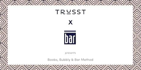 Boobs, Bubbly & Bar Method! tickets