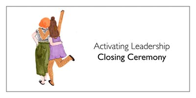 Activating Leadership Closing Ceremony