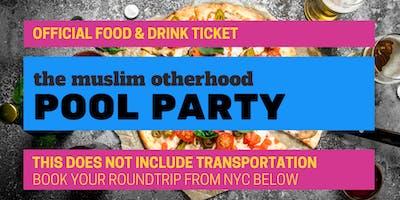 Muslim Otherhood Pool Party - Food & Drink Ticket