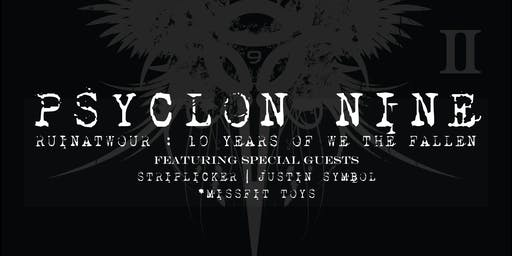 Psyclon Nine (10 year anniversary of We The Fallen