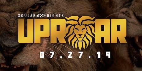 SOULAR Nights: UPROAR tickets