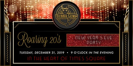 Bubba Gump Shrimp Co. Times Square- New Year's Eve Party tickets