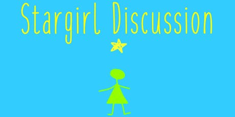 """Stargirl"" Discussion tickets"