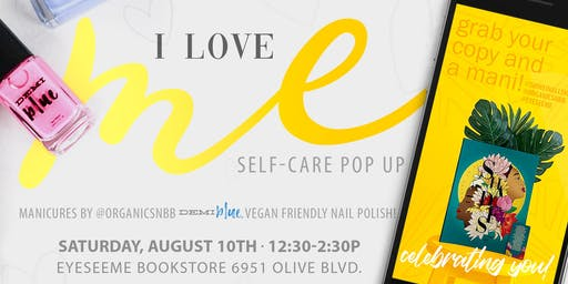 'I Love Me' Self-Care Pop-Up