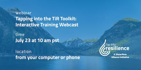 Tapping into the TIR Toolkit: Interactive Training Webcast tickets