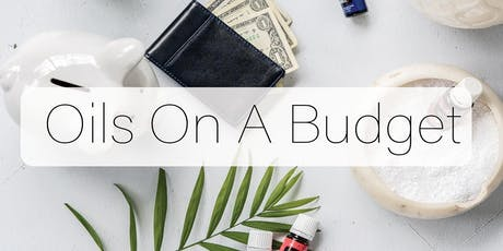 Essential Oils for Beginners \ On a Budget tickets