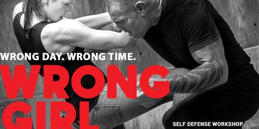 Wrong Girl- Women's Self Defense Workshop