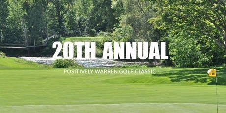 20th Annual Positively Warren Golf Classic tickets