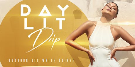 DayLit Drip All White Indoor Soiree | Caribana Friday | 08.02.19 tickets