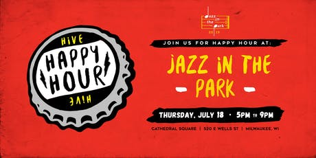 Hive Happy Hour [at] Jazz In The Park tickets