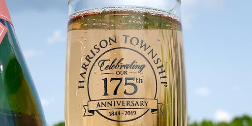 175th Anniversary of Harrison Township - Featuring 90 Point Brut Rosé