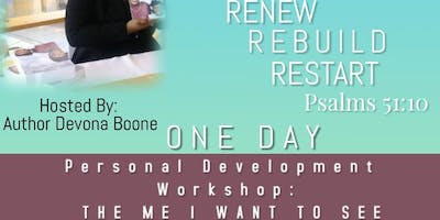The Me I Want To See (Personal Development Workshop)