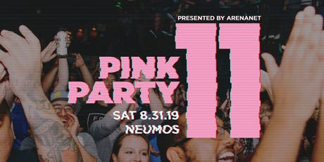 Pink Party 11 tickets