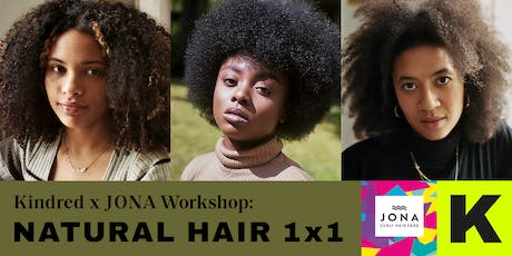 KINDRED Afro Pop Up Workshop: Natural Hair 1x1 Tickets
