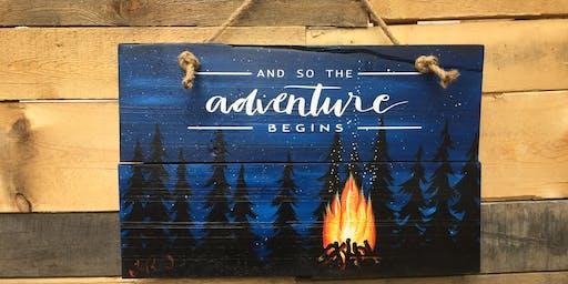 """Adventure Begins"" Paint Workshop Hanging Wood Sign"