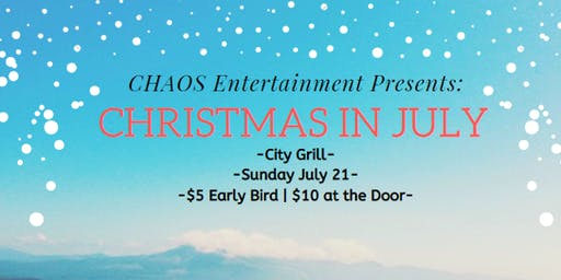 Christmas CHAOS in July