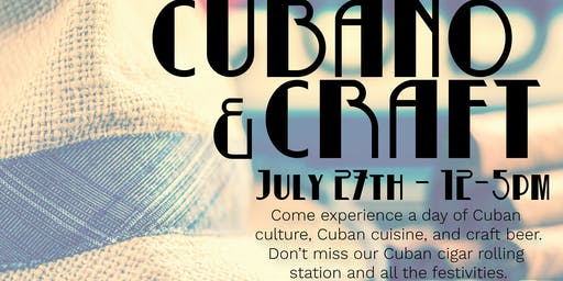 3rd Annual Cubano & Craft!